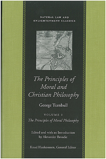 The Principles of Moral and Christian Philosophy, George Turnbull