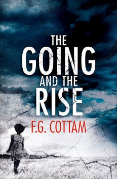 The Going and the Rise, F.G.Cottam