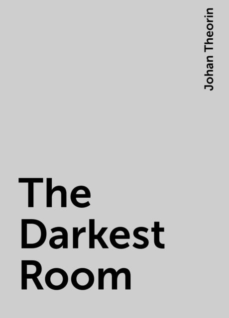 The Darkest Room, Johan Theorin