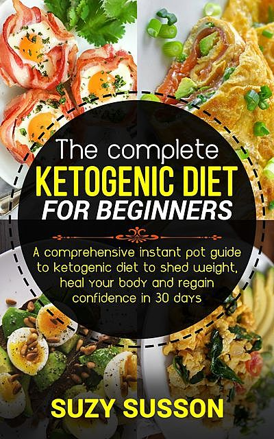 The Complete Ketogen, Suzy Susson