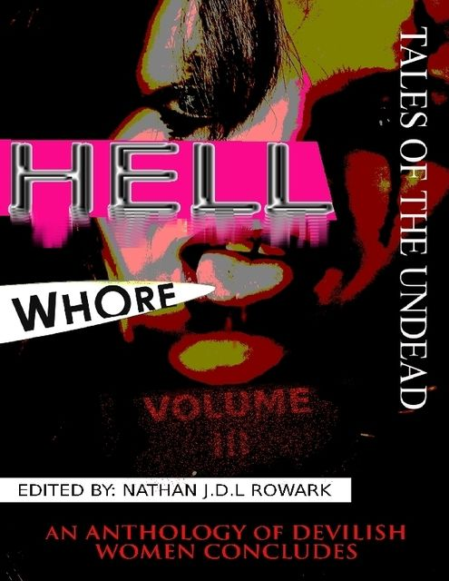 Tales of the Undead – Hell Whore Anthology: Volume III, Horrified Press