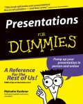 Presentations For Dummies, Malcolm Kushner