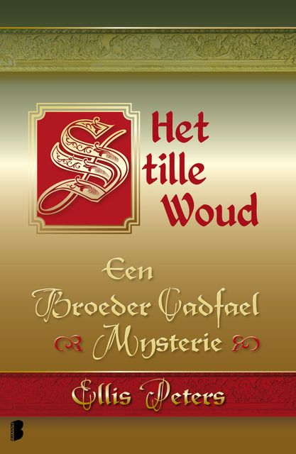Het stille woud, Ellis Peters