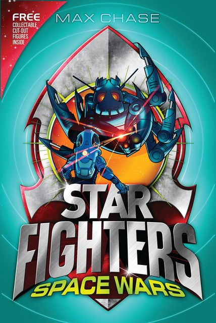 STAR FIGHTERS 6: Space Wars!, Max Chase