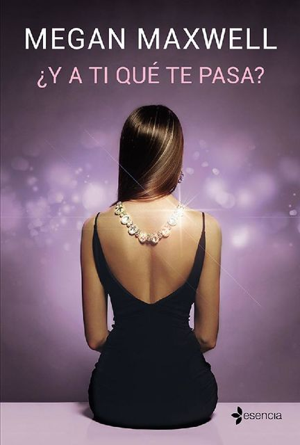 Y a ti qué te pasa? (volumen independiente) (Spanish Edition), Megan Maxwell