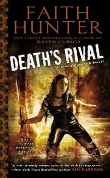 Death's Rival, Faith Hunter