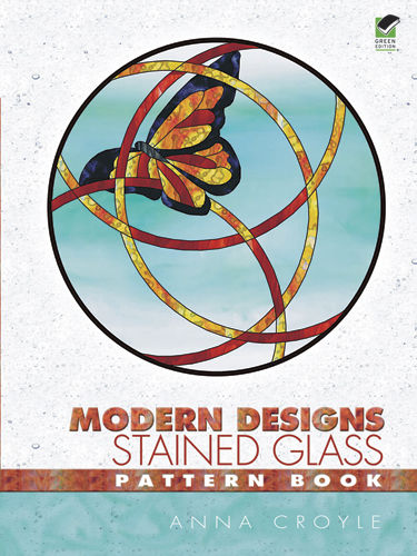 Modern Designs Stained Glass Pattern Book, Anna Croyle