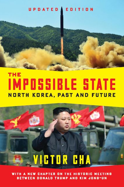 The Impossible State, Updated Edition, Victor Cha