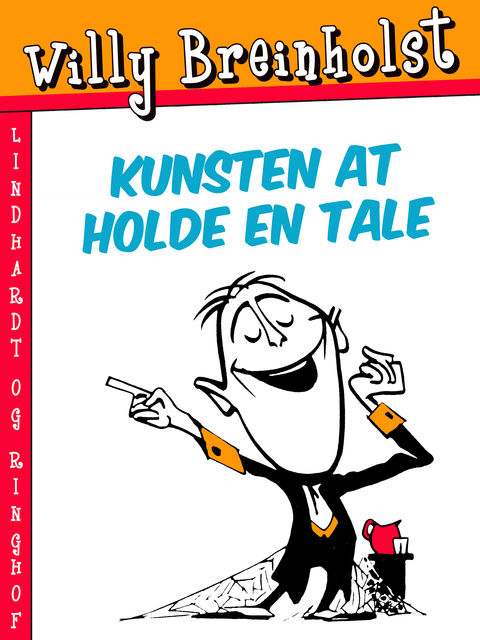 Kunsten at holde en tale, Willy Breinholst