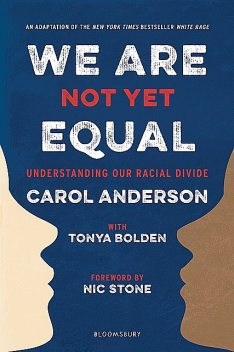 We Are Not Yet Equal, Carol Anderson
