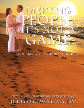 Meeting People; It's Not a Game, Jill Robin Payne