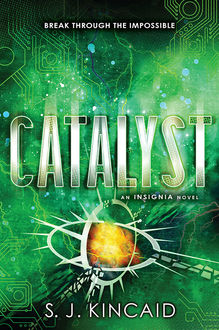 Catalyst, S.J.Kincaid