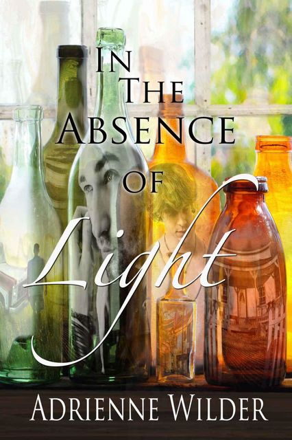 In The Absence Of Light, Adrienne Wilder