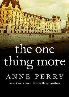 The One Thing More, Anne Perry