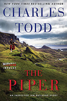 The Piper, Charles Todd