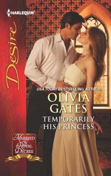 Temporarily His Princess, Olivia Gates