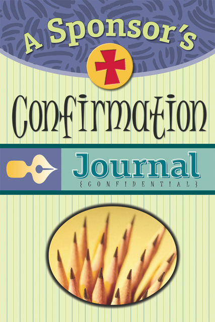 A Sponsor's Confirmation Journal, Sue Overkamp