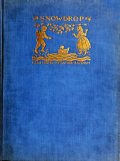Snowdrop and other Tales, Jakob Grimm