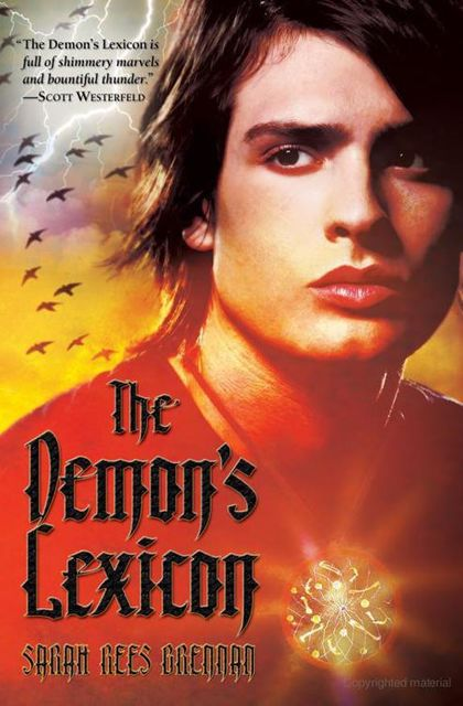 The Demon's Lexicon, Sarah Rees Brennan