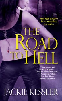 The Road To Hell, Jackie Kessler