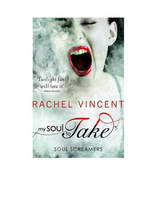 1. My Soul to Take (Soul Screamers Book 1),