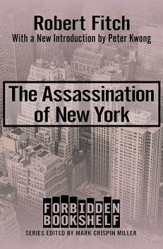 The Assassination of New York, Robert Fitch