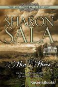 The Hen House, Sharon Sala
