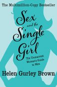 Sex and the Single Girl, Helen Brown