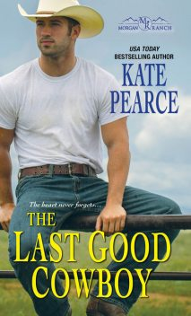 The Last Good Cowboy, Kate Pearce