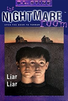 The Nightmare Room #4: Liar Liar, R.L.Stine