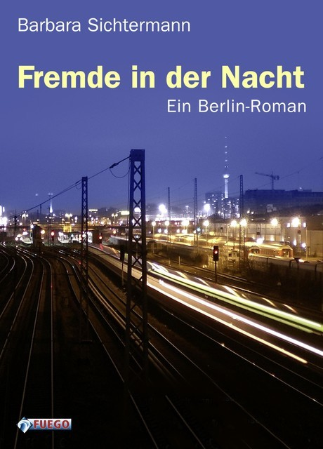Fremde in der Nacht, Barbara Sichtermann