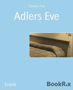 Adlers Eve, Terence Fox