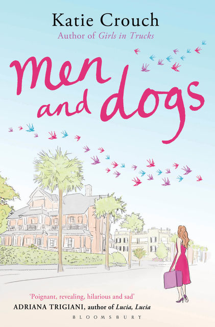Men and Dogs, Katie Crouch