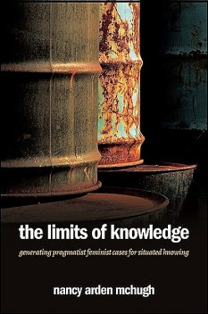 Limits of Knowledge, The, Nancy Arden McHugh
