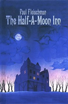 The Half-a-Moon Inn, Paul Fleischman