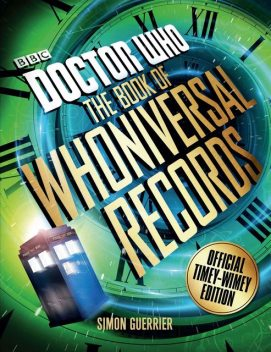 Doctor Who: The Book of Whoniversal Records, Simon Guerrier