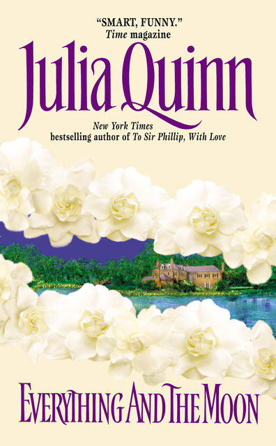 Everything and the Moon, Julia Quinn
