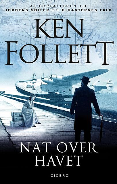Nat over havet, Ken Follett