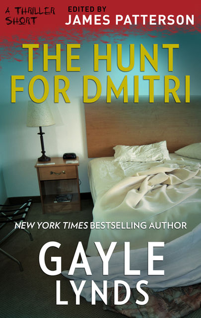 The Hunt for Dmitri, Gayle Lynds