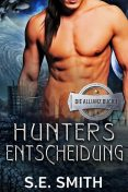 Hunters Entscheidung, S.E. Smith