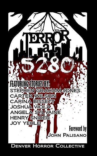 Terror at 5280, Stephen Jones, Carter Wilson