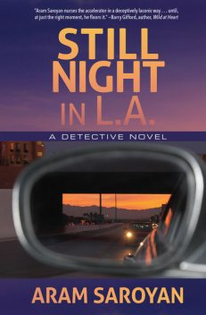 Still Night in L.A, Aram Saroyan