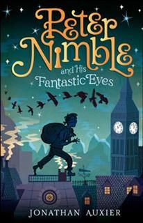 Peter Nimble And His Fantastic Eyes, Jonathan Auxier