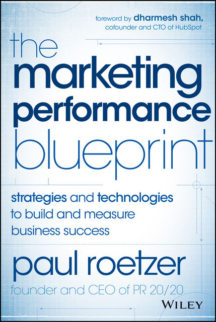 The Marketing Performance Blueprint, Paul Roetzer
