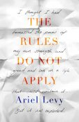 The Rules do not Apply, Ariel Levy