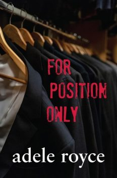 For Position Only, Adele Royce