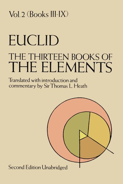 The Thirteen Books of the Elements, Vol. 2, Euclid