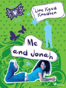 Loves Me/Loves Me Not 3 – Me and Jonah, Line Kyed Knudsen