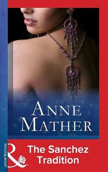 The Sanchez Tradition, Anne Mather