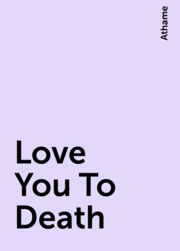 Love You To Death, Athame